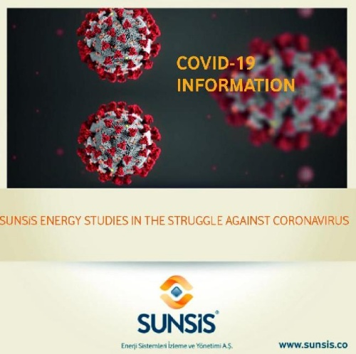 SUNSİS ENERGY STUDIES IN THE STRUGGLE AGAINST CORONAVIRUS